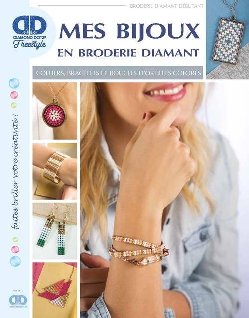 Mes bijoux en broderie diamant